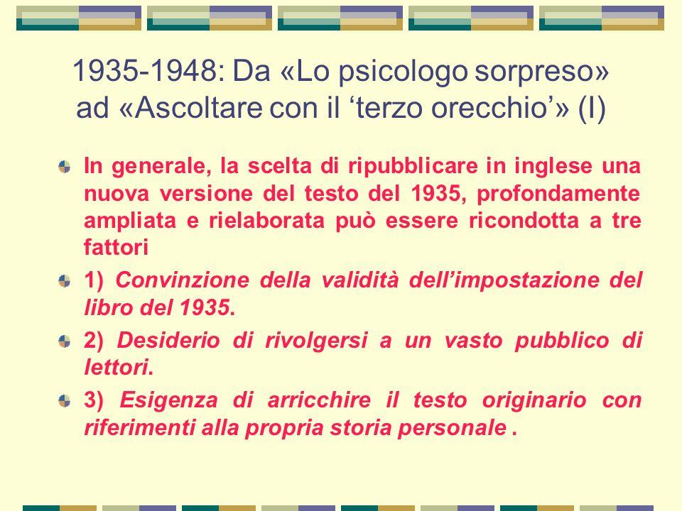 1935-1948: Da «Lo psicologo sorpreso» ad «Ascoltare con il 'terzo orecchio'» (I)