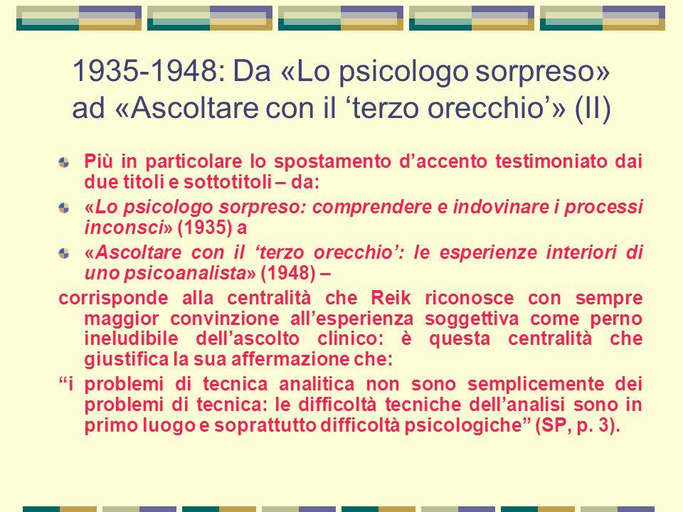 1935-1948: Da «Lo psicologo sorpreso» ad «Ascoltare con il 'terzo orecchio'» (II)
