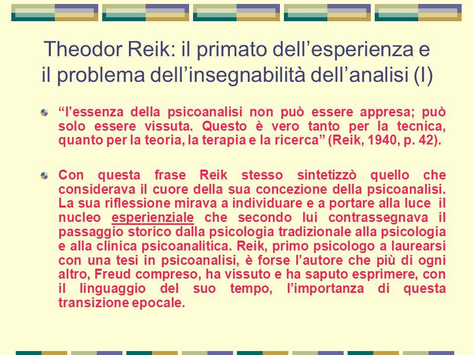 Theodor Reik: il primato dell'esperienza e il problema dell'insegnabilità dell'analisi (I)