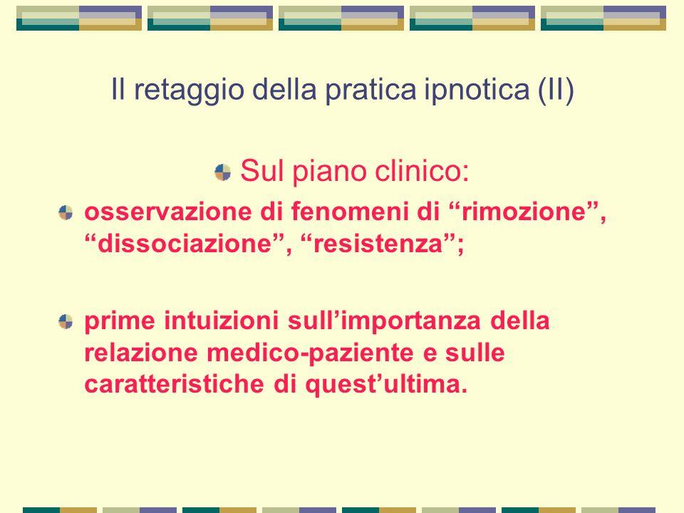 Il retaggio della pratica ipnotica (II)