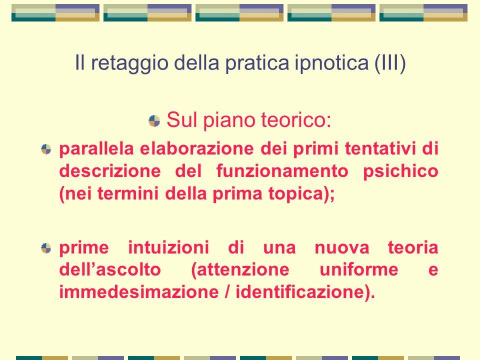 Il retaggio della pratica ipnotica (III)