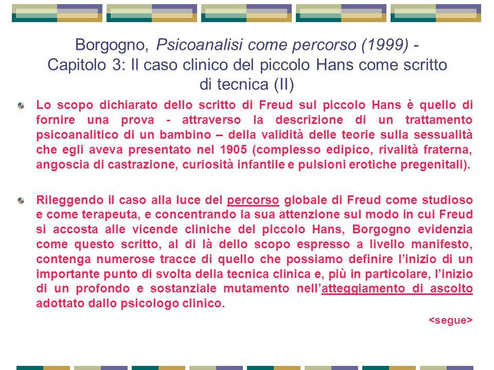 Borgogno, Psicoanalisi come percorso (1999) - Capitolo 3: Il caso clinico del piccolo Hans come scritto di tecnica (II)