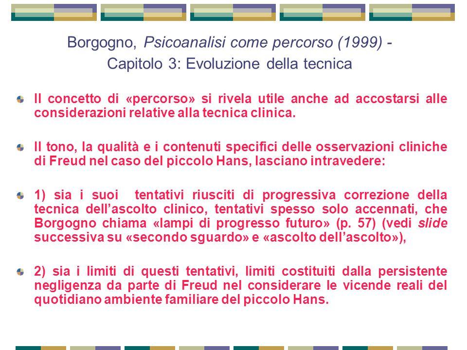 Borgogno, Psicoanalisi come percorso (1999) - Capitolo 3: Evoluzione della tecnica