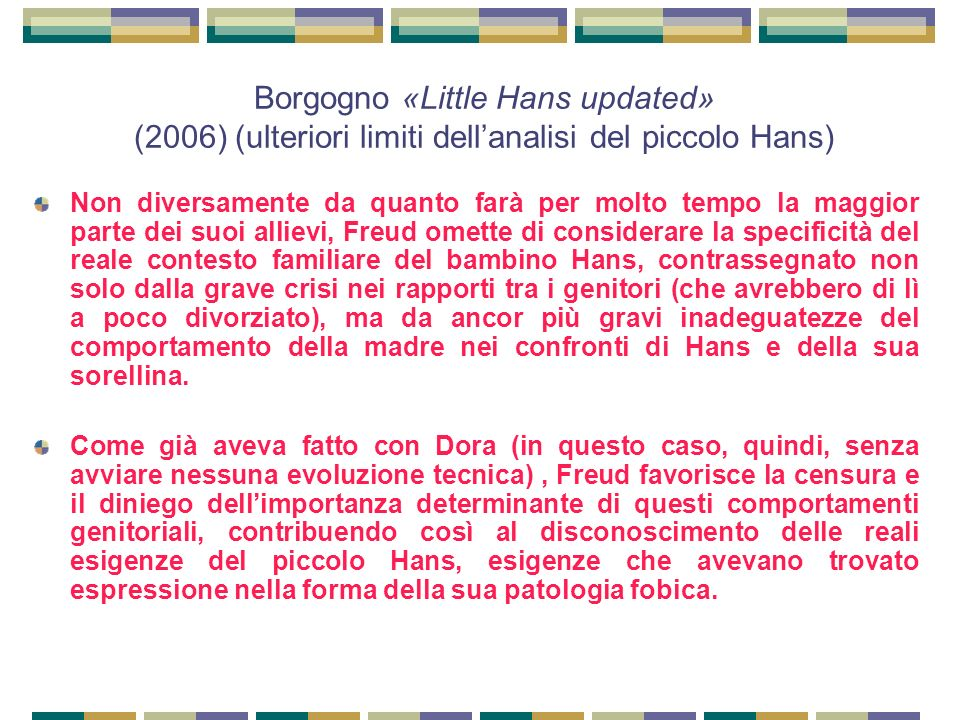 Borgogno «Little Hans updated» (2006) (ulteriori limiti dell'analisi del piccolo Hans)