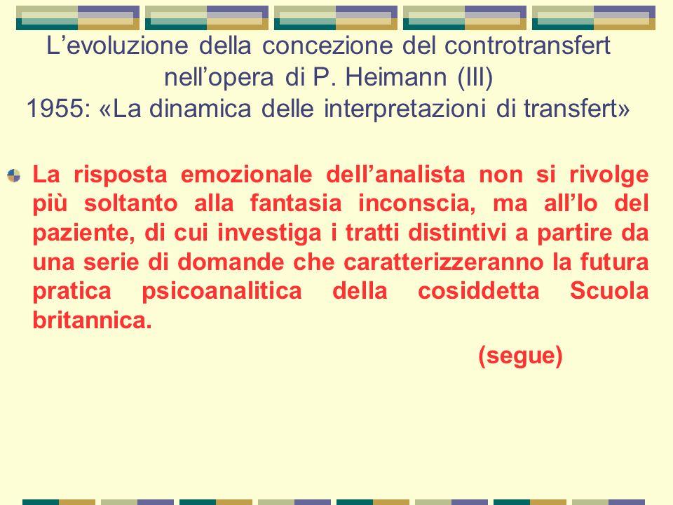 L'evoluzione della concezione del controtransfert nell'opera di P