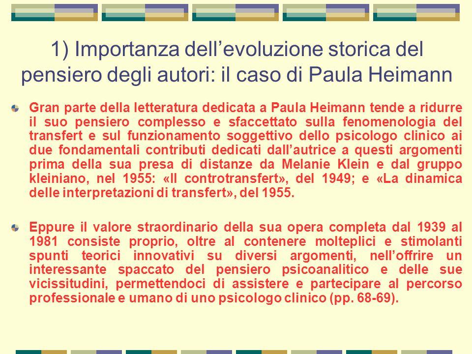 1) Importanza dell'evoluzione storica del pensiero degli autori: il caso di Paula Heimann