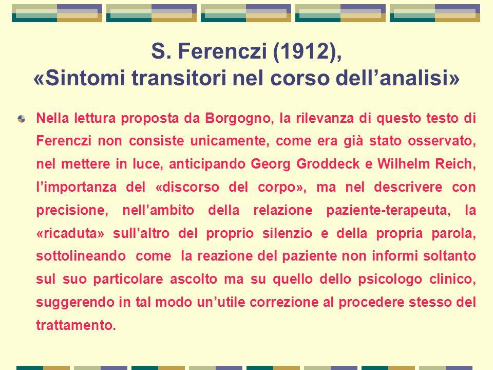S. Ferenczi (1912), «Sintomi transitori nel corso dell'analisi»