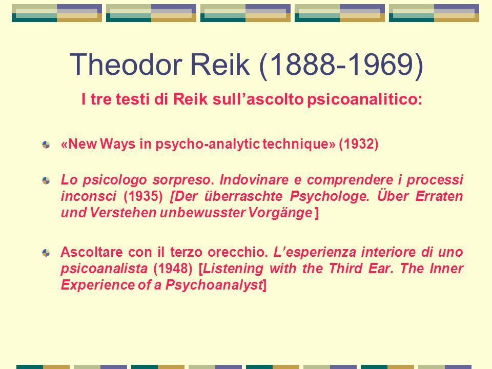 I tre testi di Reik sull'ascolto psicoanalitico: