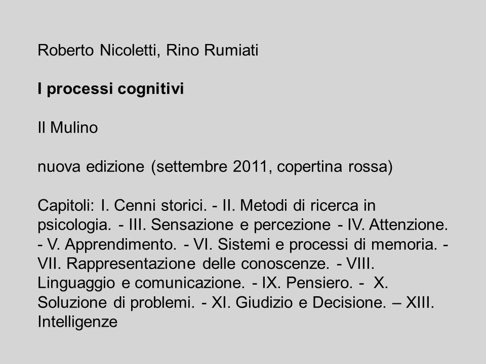 Roberto Nicoletti, Rino Rumiati