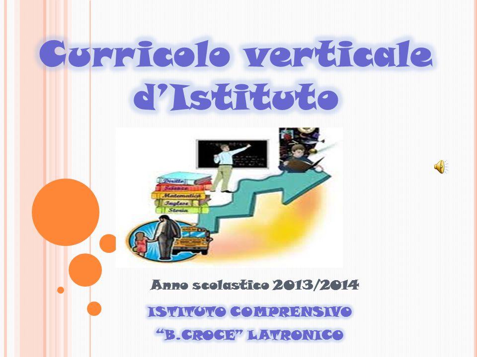 Anno scolastico 2013/2014 ISTITUTO COMPRENSIVO B.CROCE LATRONICO