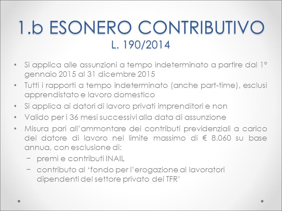 1.b ESONERO CONTRIBUTIVO L. 190/2014