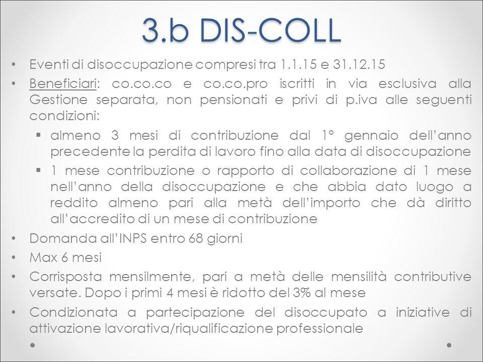 3.b DIS-COLL Eventi di disoccupazione compresi tra 1.1.15 e 31.12.15