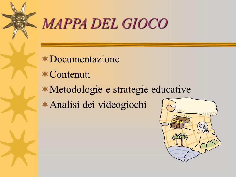 MAPPA DEL GIOCO Documentazione Contenuti