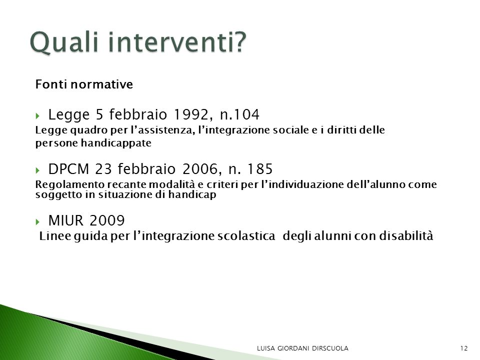 Quali interventi Legge 5 febbraio 1992, n.104