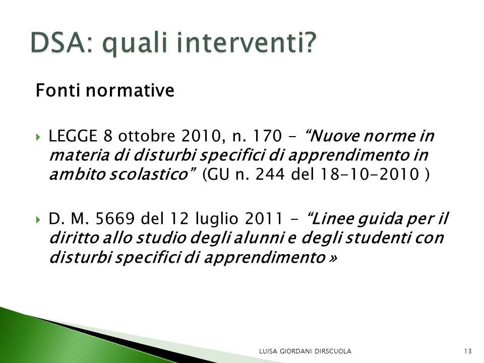 DSA: quali interventi Fonti normative