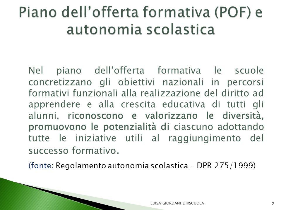 Piano dell'offerta formativa (POF) e autonomia scolastica