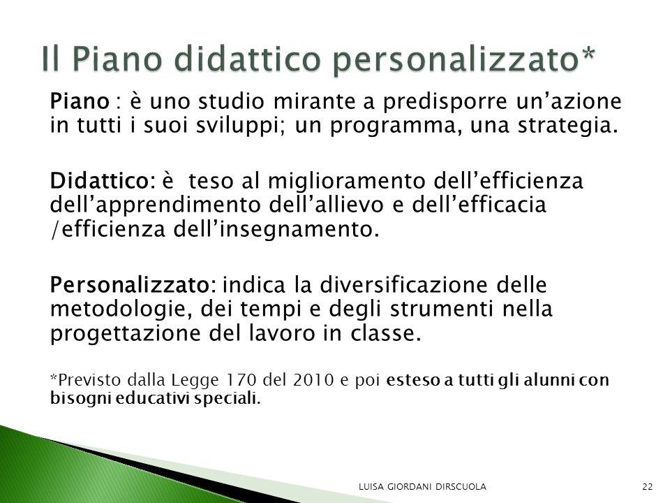 Il Piano didattico personalizzato*