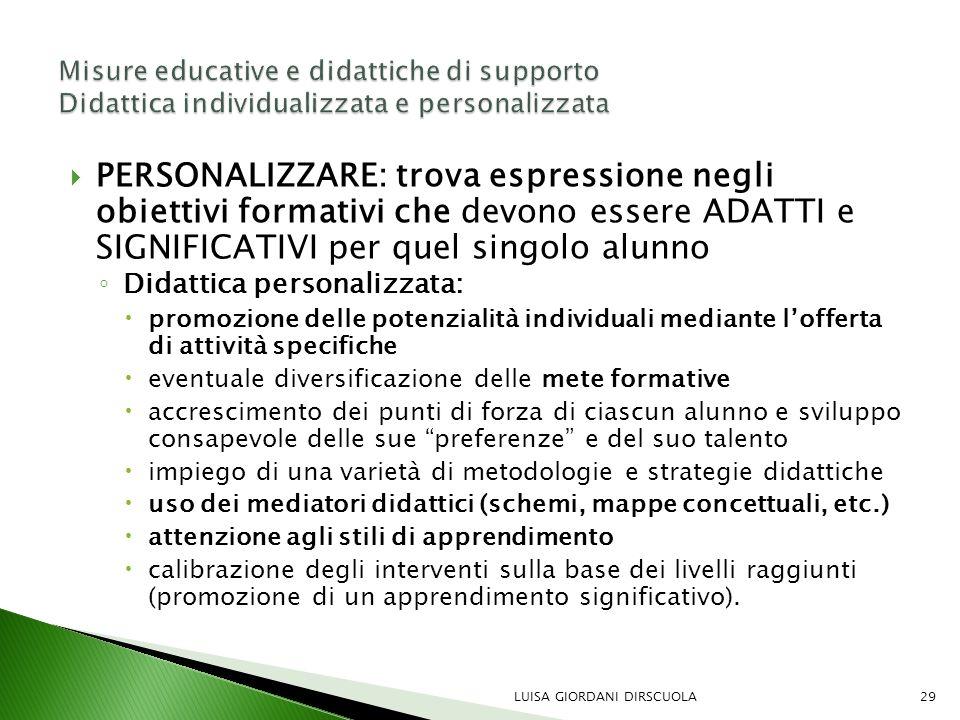Misure educative e didattiche di supporto Didattica individualizzata e personalizzata