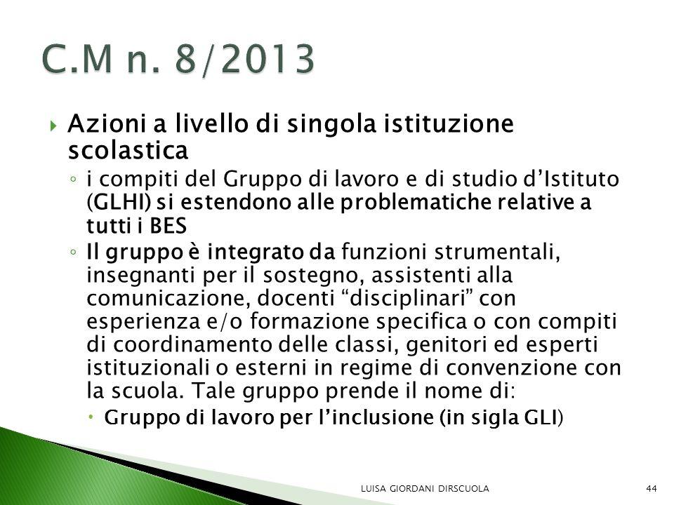 C.M n. 8/2013 Azioni a livello di singola istituzione scolastica