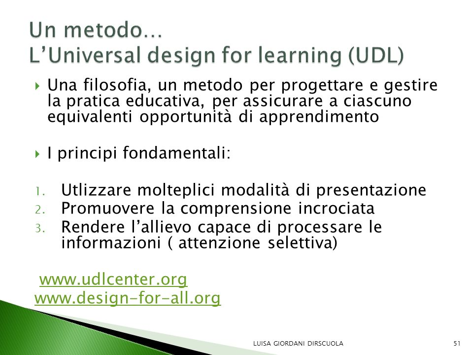 Un metodo… L'Universal design for learning (UDL)