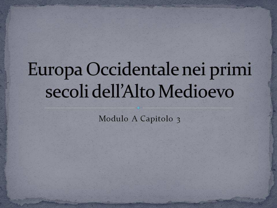 Europa Occidentale nei primi secoli dell'Alto Medioevo