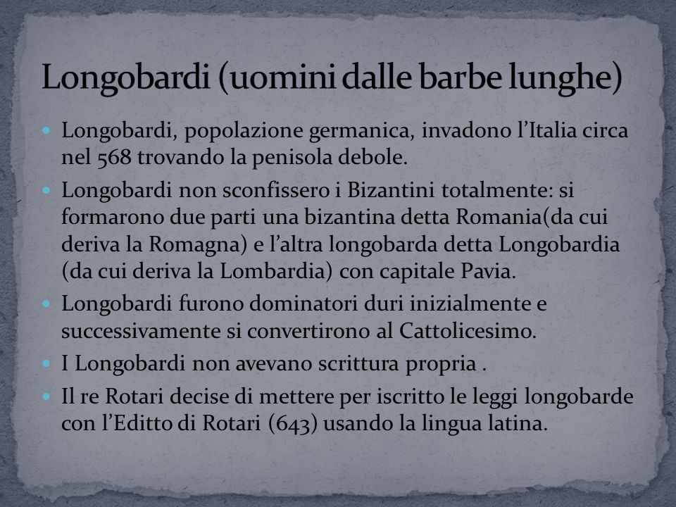 Longobardi (uomini dalle barbe lunghe)