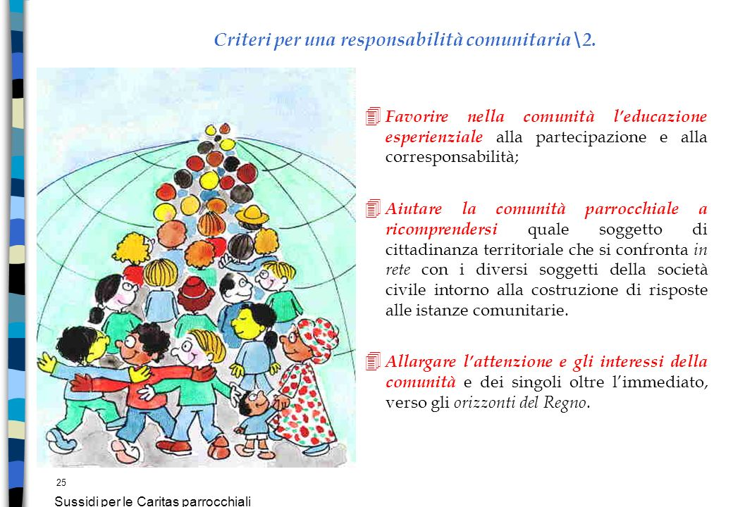 Criteri per una responsabilità comunitaria\2.