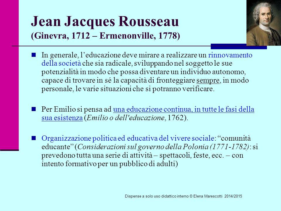 Jean Jacques Rousseau (Ginevra, 1712 – Ermenonville, 1778)