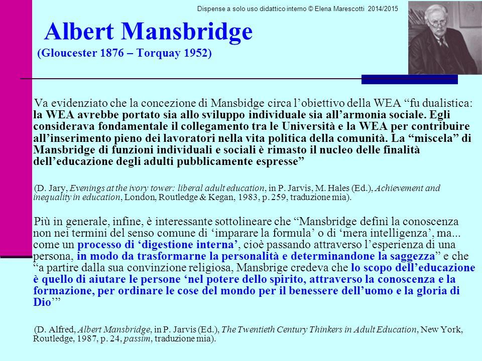 Albert Mansbridge (Gloucester 1876 – Torquay 1952)