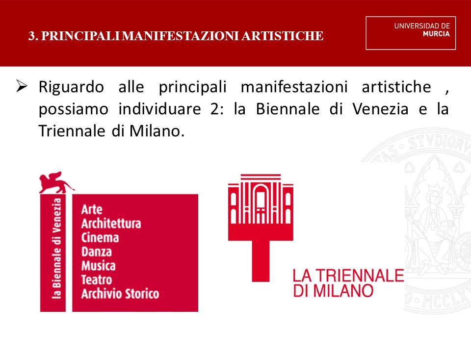 3. PRINCIPALI MANIFESTAZIONI ARTISTICHE