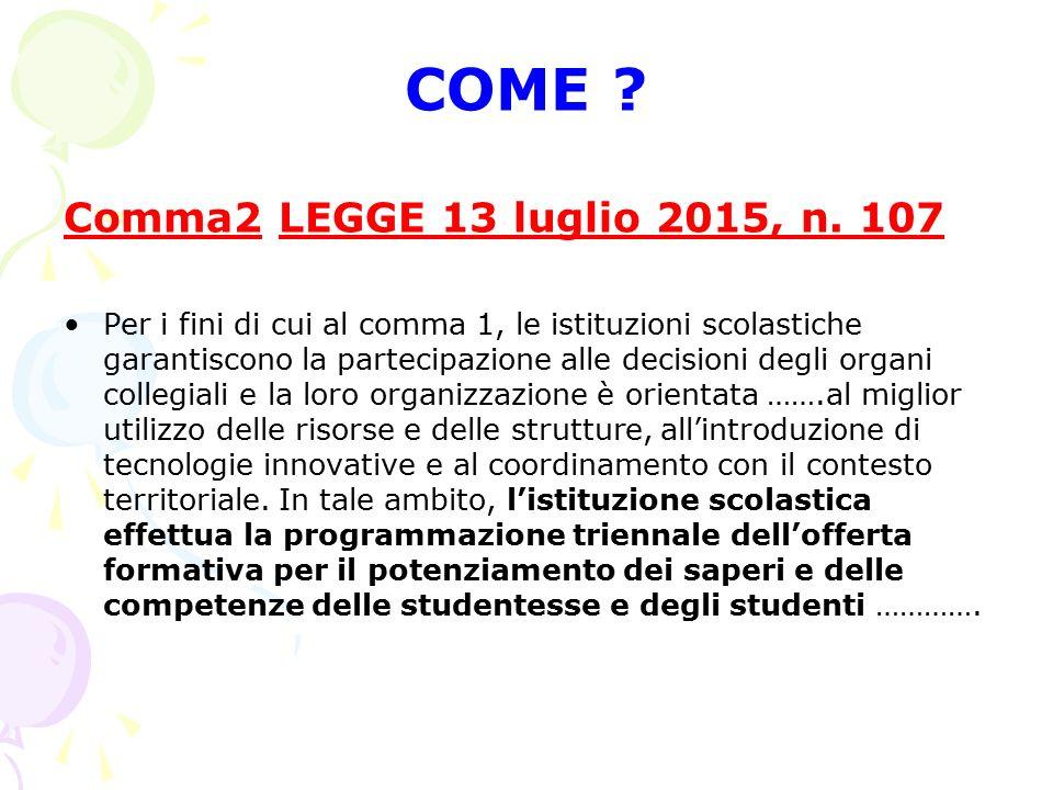 COME Comma2 LEGGE 13 luglio 2015, n. 107