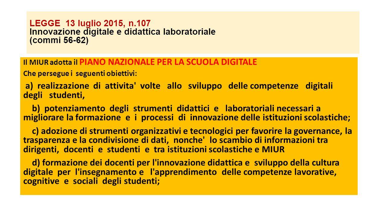 LEGGE 13 luglio 2015, n.107 Innovazione digitale e didattica laboratoriale (commi 56-62)