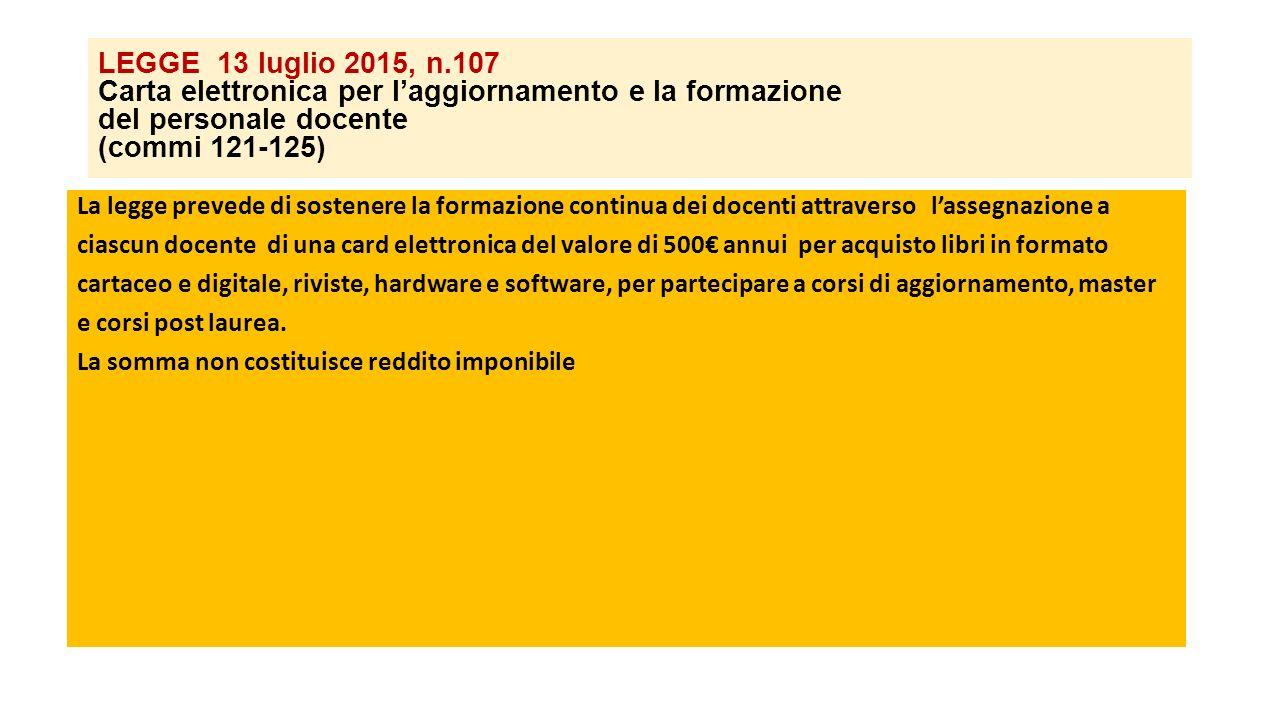 LEGGE 13 luglio 2015, n.107 Carta elettronica per l'aggiornamento e la formazione del personale docente (commi 121-125)