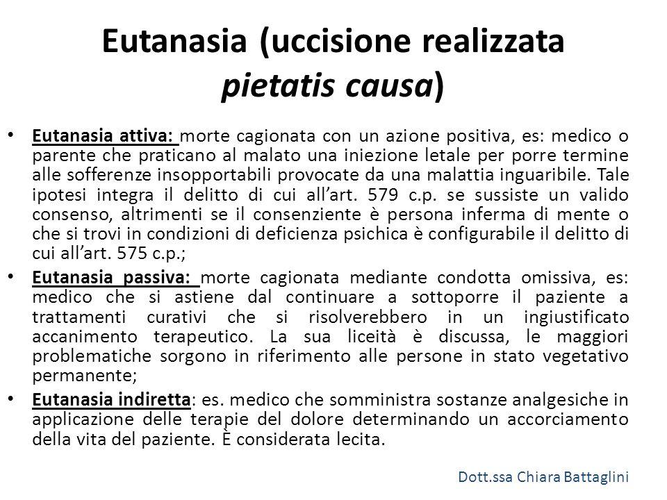 Eutanasia (uccisione realizzata pietatis causa)