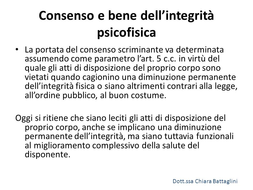 Consenso e bene dell'integrità psicofisica