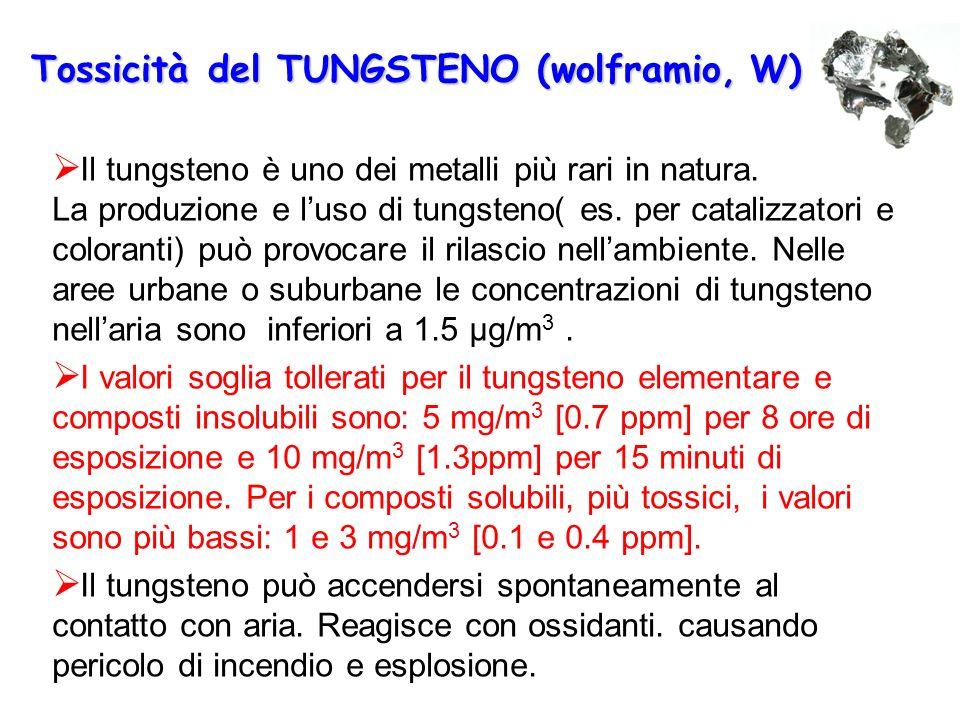 Tossicità del TUNGSTENO (wolframio, W)