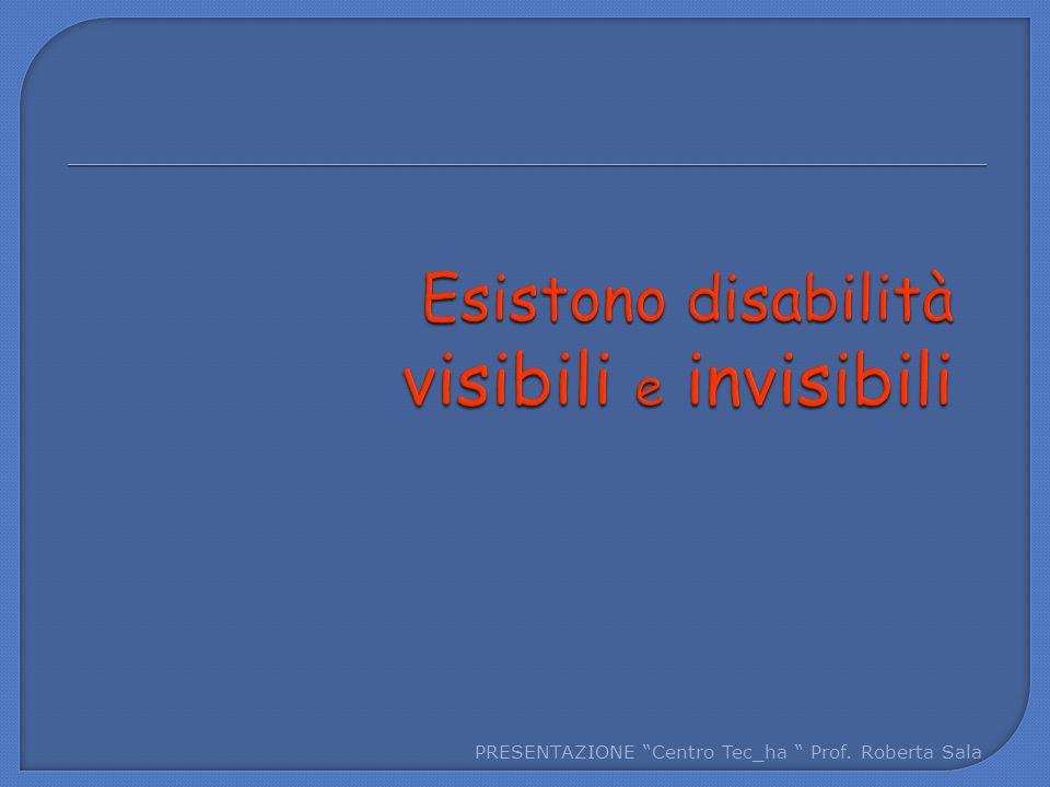 Esistono disabilità visibili e invisibili