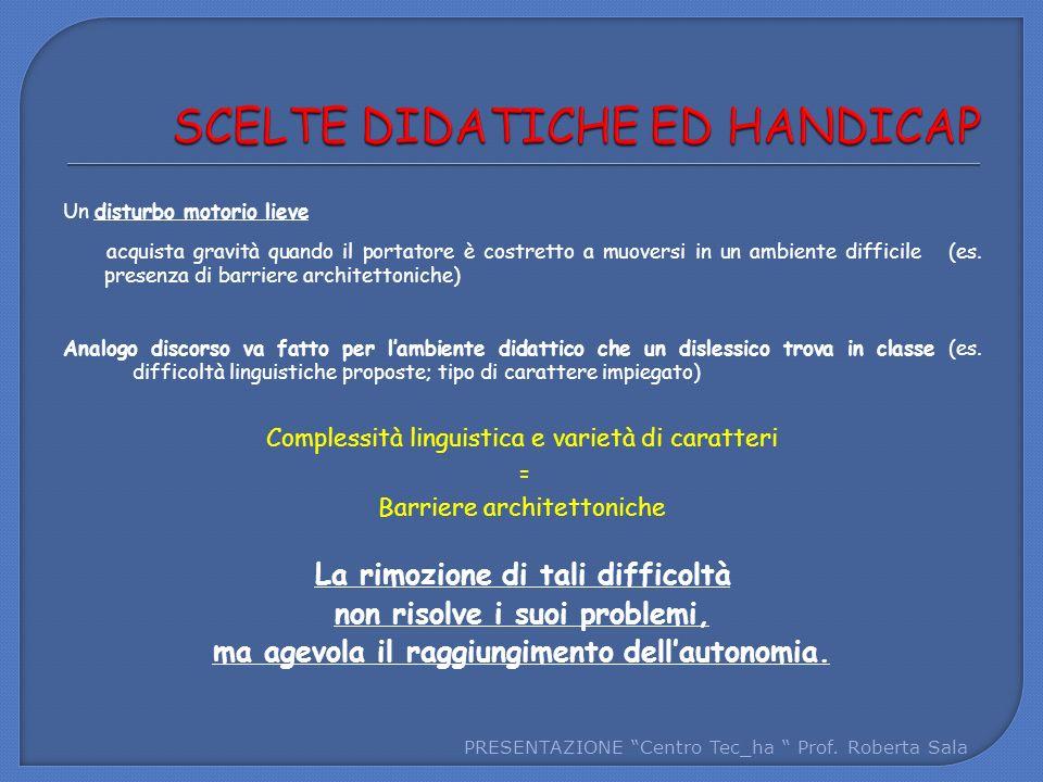 SCELTE DIDATICHE ED HANDICAP