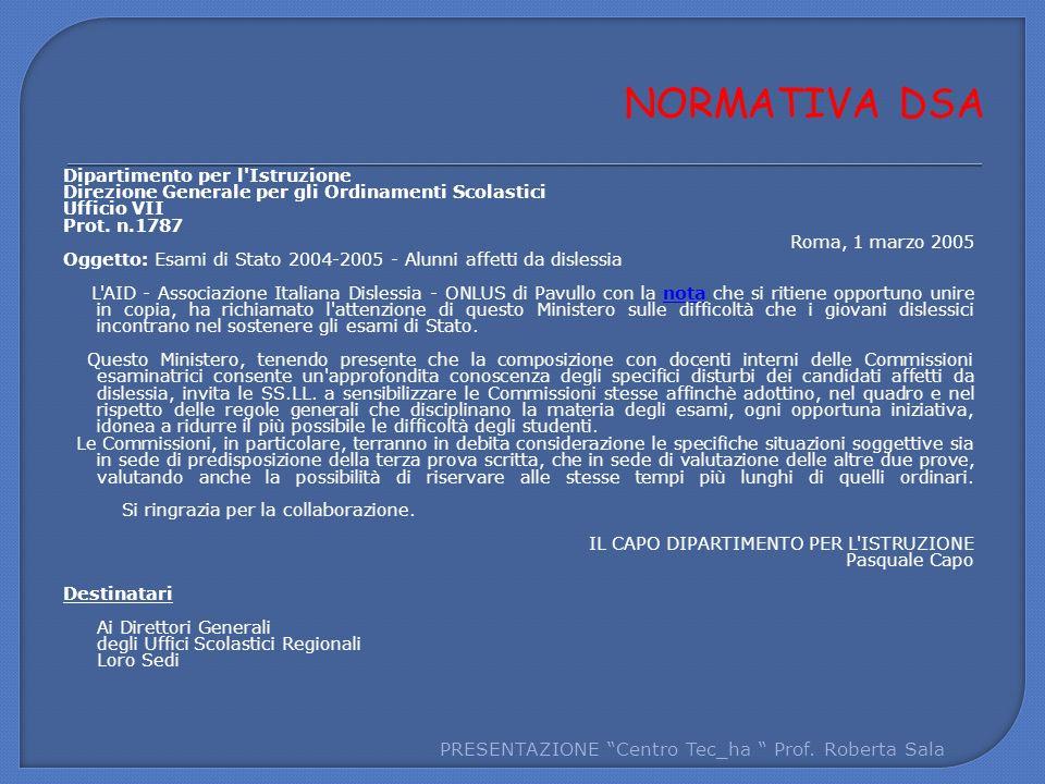 NORMATIVA DSA PRESENTAZIONE Centro Tec_ha Prof. Roberta Sala