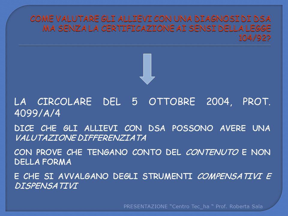 LA CIRCOLARE DEL 5 OTTOBRE 2004, PROT. 4099/A/4