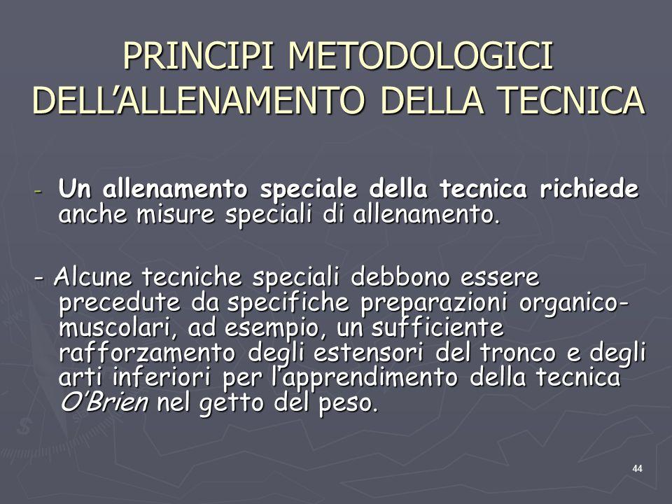 PRINCIPI METODOLOGICI DELL'ALLENAMENTO DELLA TECNICA