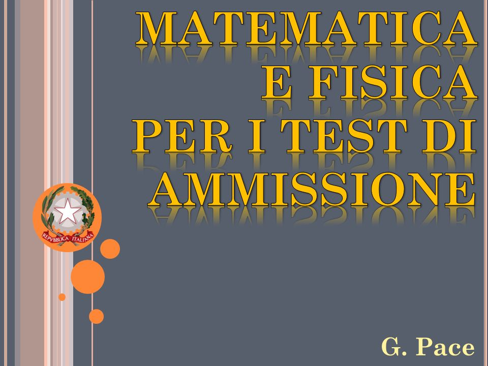 MATEMATICA E FISICA PER I TEST DI AMMISSIONE