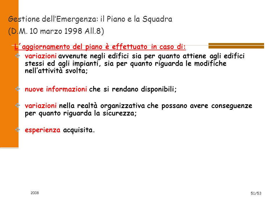 Gestione dell'Emergenza: il Piano e la Squadra (D.M. 10 marzo 1998 All.8)