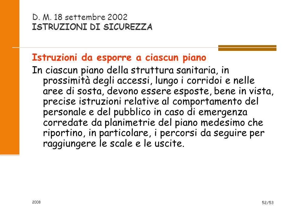 D. M. 18 settembre 2002 ISTRUZIONI DI SICUREZZA