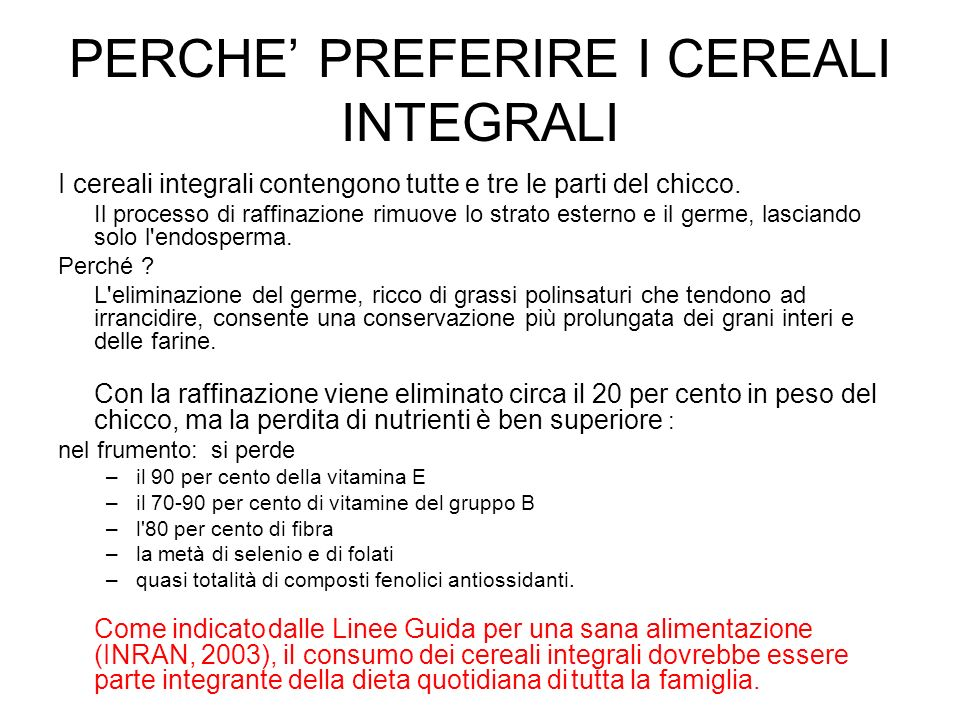 PERCHE' PREFERIRE I CEREALI INTEGRALI