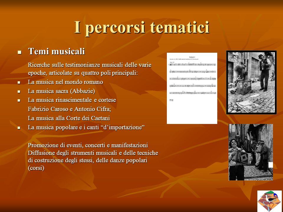 I percorsi tematici Temi musicali