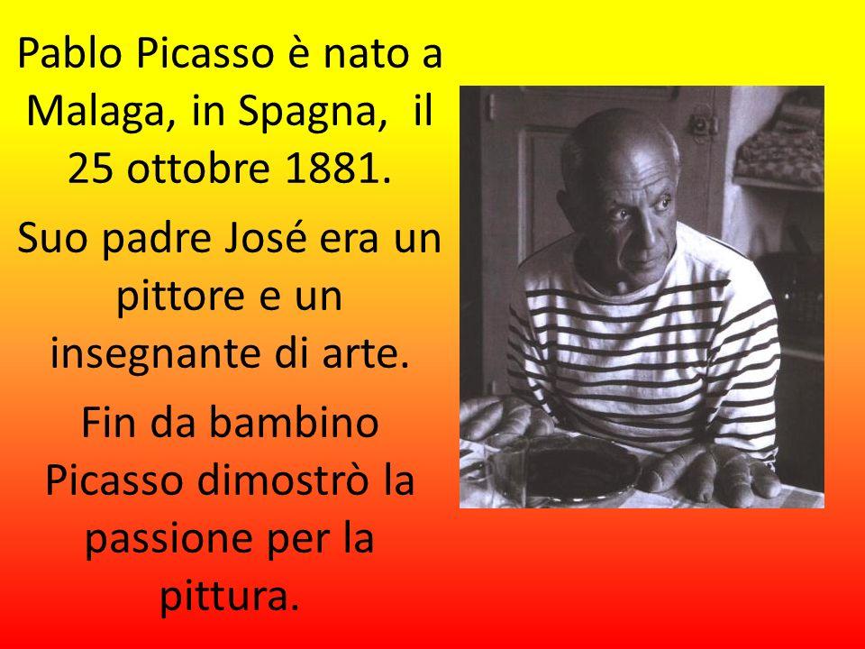 Pablo Picasso è nato a Malaga, in Spagna, il 25 ottobre 1881.