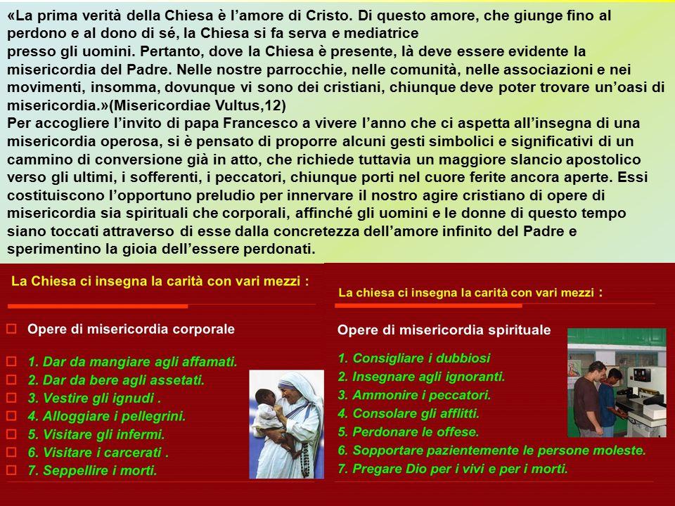 «La prima verità della Chiesa è l'amore di Cristo