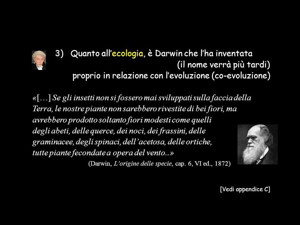 (Darwin, L'origine delle specie, cap. 6, VI ed., 1872)