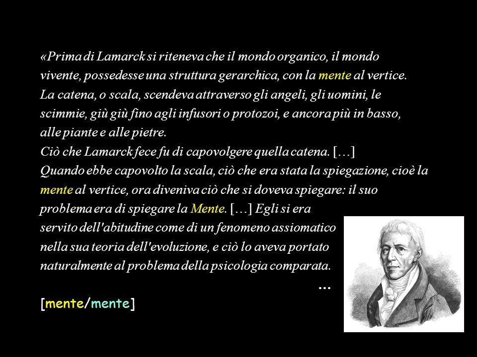 «Prima di Lamarck si riteneva che il mondo organico, il mondo